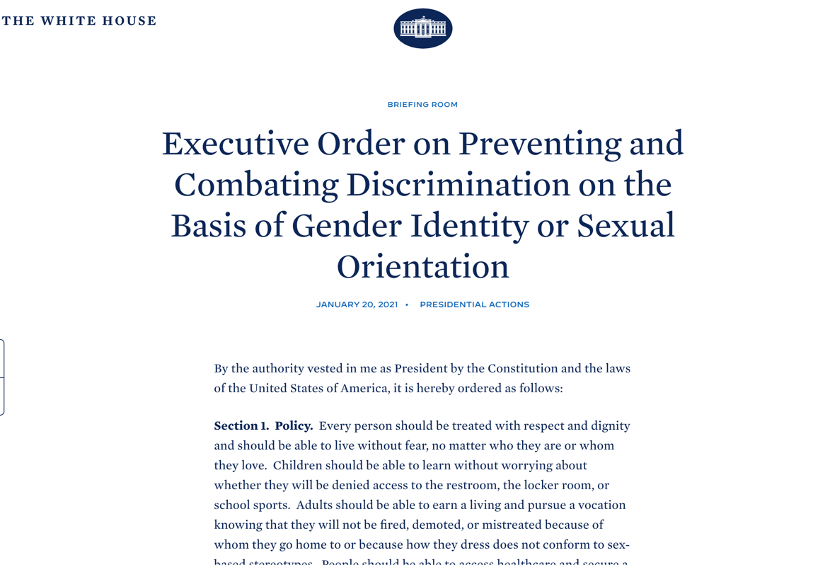President Biden's Executive Order That Will Kill Women's Sports (https://www.whitehouse.gov/briefing-room/presidential-actions/2021/01/20/executive-order-preventing-and-combating-discrimination-on-basis-of-gender-identity-or-sexual-orientation/)